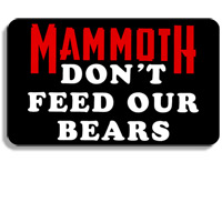 """Purchase Additional """"Don't Feed Our Bears"""" - Classic Sticker"""